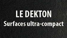 Le dekton - Surfaces ultra-compact
