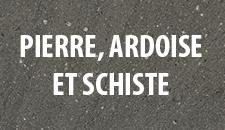 Pierre, Ardoise et Schiste
